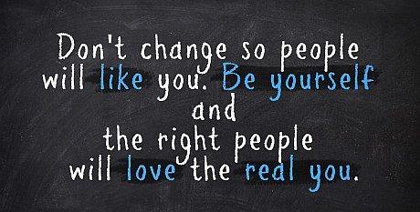 Правилните хора ще обикнат истинското ви Аз