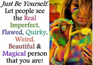 Бъдете себе си